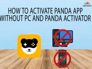 How to activate panda pro app without pc and panda activator