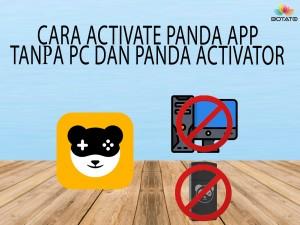 CARA ACTIVATE PANDA PRO TANPA PC/LAPTOP DAN PANDA ACTIVATOR